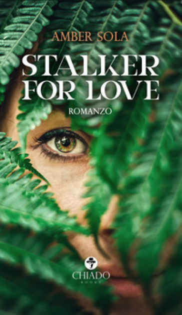 Stalker for love - Amber Sola  