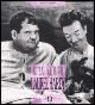 Stan Laurel & Oliver Hardy - Marco Giusti |
