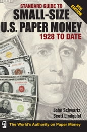 Standard Guide to Small-Size U.S. Paper Money - 1928-Date