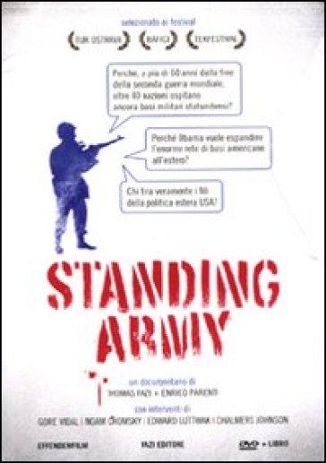 Standing army. DVD. Con libro - Enrico Parenti  
