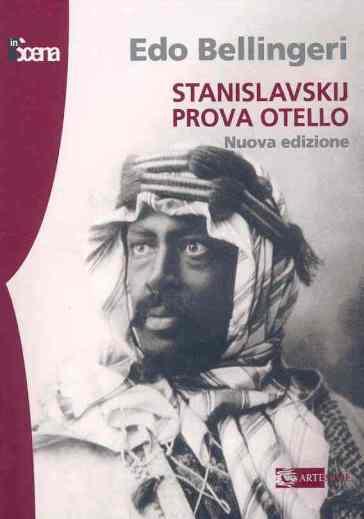 Stanislavskij prova Otello - Edo Bellingeri | Rochesterscifianimecon.com