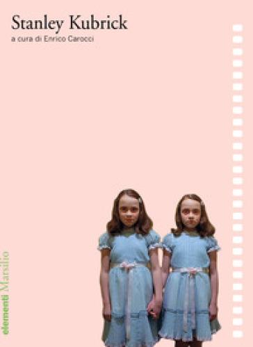 Stanley Kubrick - E. Carocci | Ericsfund.org