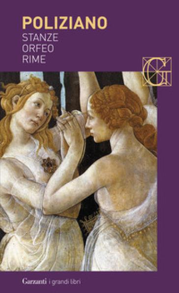 Stanze-Orfeo-Rime - Angelo Poliziano | Kritjur.org