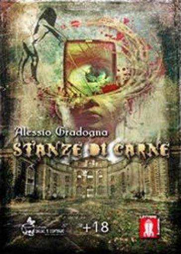 Stanze di carne - Alessio Gradogna | Thecosgala.com