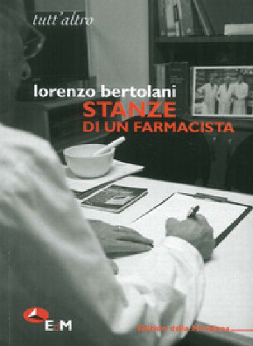 Stanze di un farmacista - Lorenzo Bertolani | Ericsfund.org