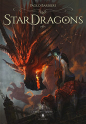 Star Dragons. Ediz. italiana e inglese