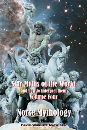 Star Myths of the World, and How to Interpret Them