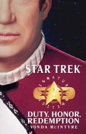 Star Trek: Signature Edition: Duty, Honor, Redemption