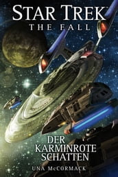 Star Trek - The Fall 2: Der karminrote Schatten