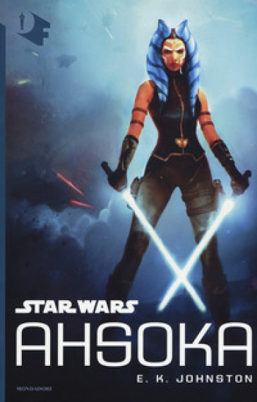 Star Wars: Ahsoka - E. K. Johnston | Thecosgala.com