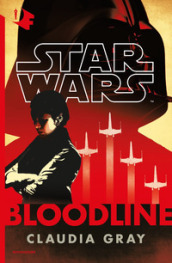 Star Wars. Bloodline
