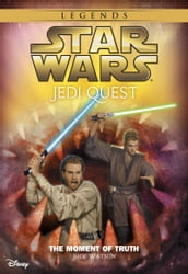 Star Wars: Jedi Quest: The Moment of Truth