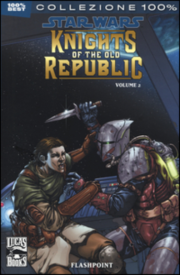 Star Wars. Knights of the Old Republic. 2: Flashpoint