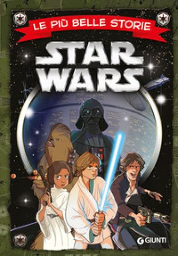 Star Wars. Le più belle storie