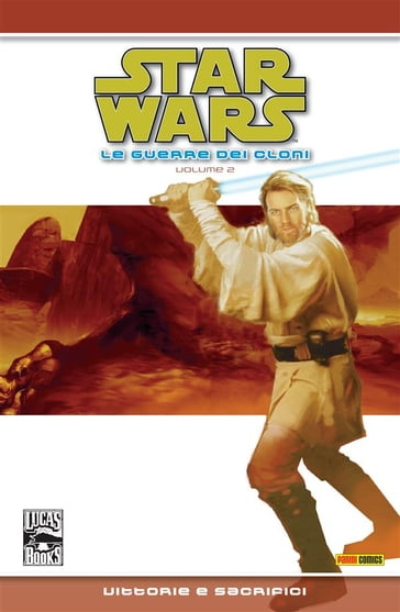 Star Wars Legends - Le guerre dei Cloni volume 2: Vittorie e sacrifici (Collection)