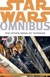 Star Wars Omnibus The Other Sons of Tatooine