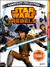 Star Wars-Rebels. Gamefiles collection. Con adesivi