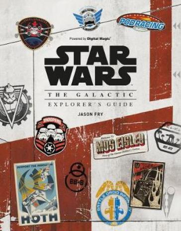 Star Wars: The Galactic Explorer's Guide