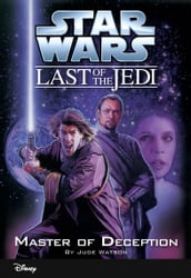 Star Wars: The Last of the Jedi: Master of Deception (Volume 9)