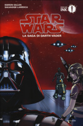 Star Wars. La saga di Darth Vader. 1.