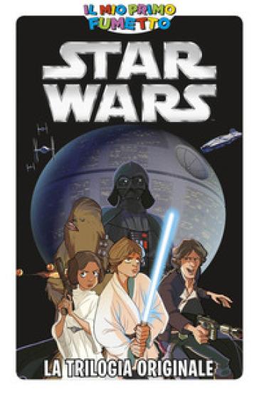 Star Wars. La trilogia originale