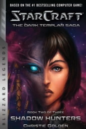 StarCraft: The Dark Templar Saga Book Two
