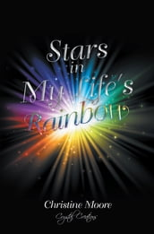 Stars in My Life s Rainbow