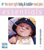 Start Right Baby and Toddler Meal Planner ESSENTIALS