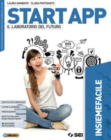 Start app. Insiemefacile. Percorsi facilitati. BES. Per la Scuola media. Con ebook. Con espansione online - Laura Gambato | Rochesterscifianimecon.com