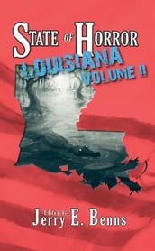 State of Horror: Louisiana Volume II
