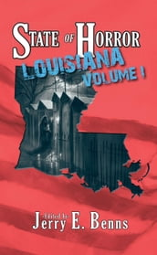 State of Horror: Louisiana Volume I