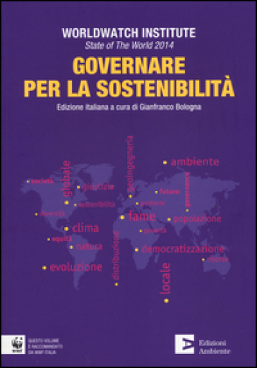 State of the world 2014. Governare per la sostenibilità - Worldwatch Institute pdf epub
