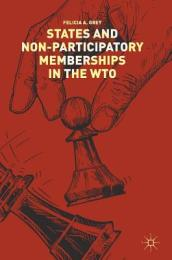 States and Non-Participatory Memberships in the WTO