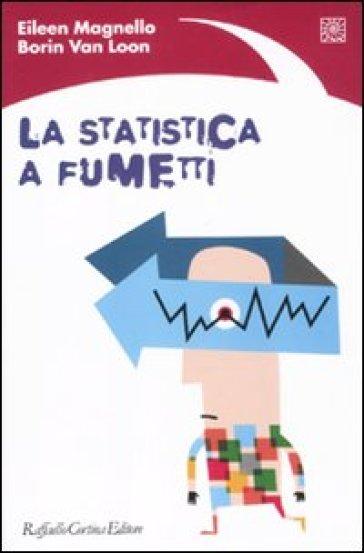 Statistica a fumetti (La) - Eileen Magnello |