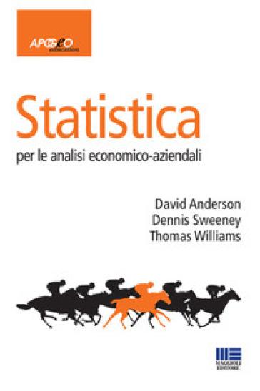 Statistica per le analisi economico-aziendali - David R. Anderson  