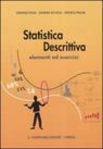 Statistica descrittiva. Elementi ed esercizi - Sandra De Iaco pdf epub