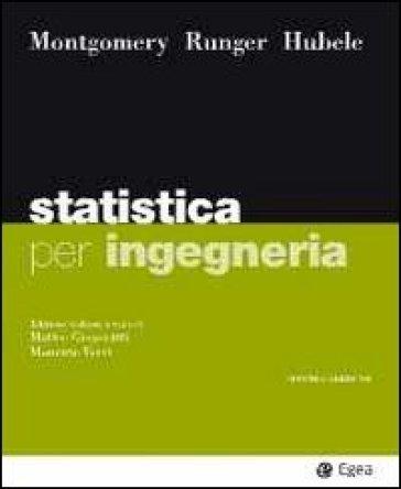 Statistica per ingegneria - Douglas C. Montgomery |