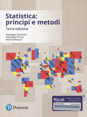 Statistica: principi e metodi. Ediz. mylab. Con aggiornamento online - Giuseppe Cicchitelli  