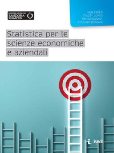 Statistica per le scienze economiche e aziendali - Ned Freed |