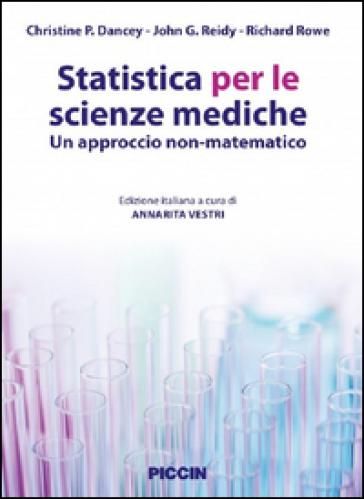 Statistica per le scienze mediche. Un approccio non matematico