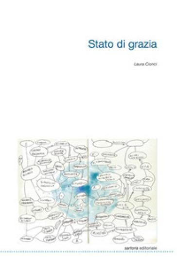 Stato di grazia - Laura Cionci |