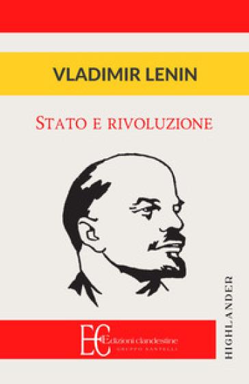 Stato e rivoluzione - Vladimir Lenin   Rochesterscifianimecon.com