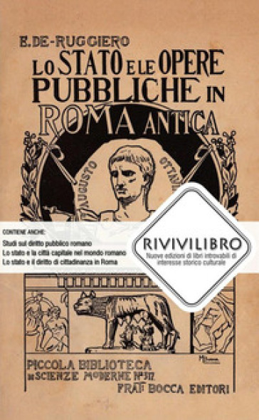Lo Stato e le opere pubbliche in Roma antica - Ettore De Ruggiero |