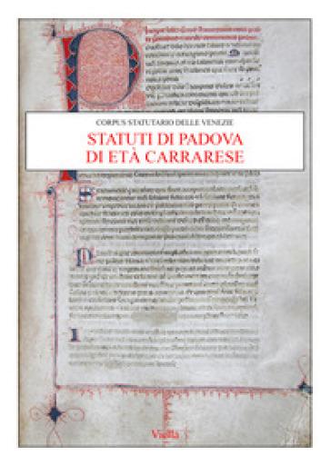 Statuti di Padova di età carrarese - O. Pittarello   Jonathanterrington.com