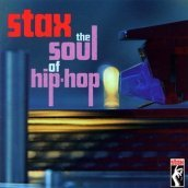Stax. The soul of hip-hop