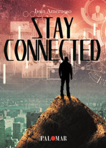 Stay connected - Ivan Ameruoso |