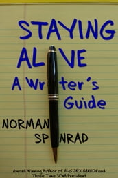 Staying Alive: A Writer s Guide