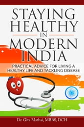Staying Healthy in Modern India