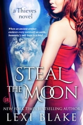 Steal the Moon, Thieves, Book 3