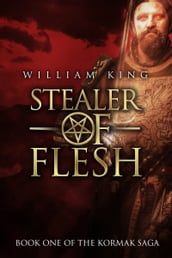 Stealer of Flesh (Kormak Book One)